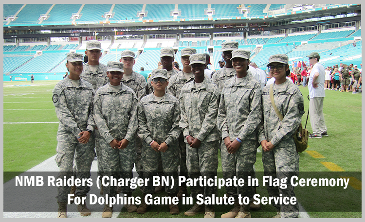 NMB Raiders (Charger BN) Participate in Flag Ceremony for Dolphins Game in Salute to Service